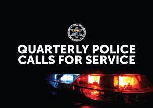 Quarterly Police Calls for Service